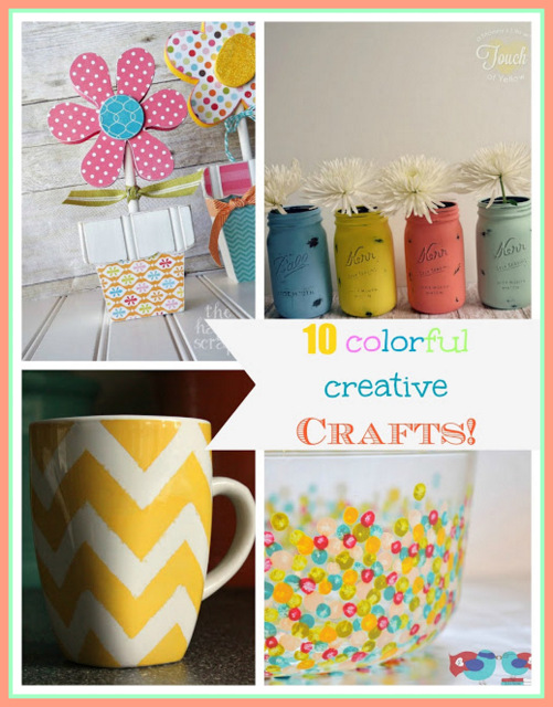 10 Colorful Creative Crafts