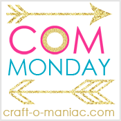 Craft-O-Maniac Monday Link Up Party #13