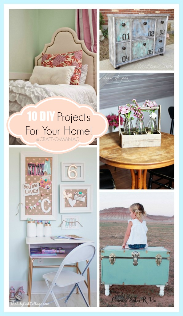 10 DIY Projects For Your Home
