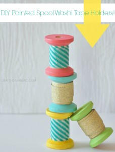 DIY Painted Spool Washi Tape Holders