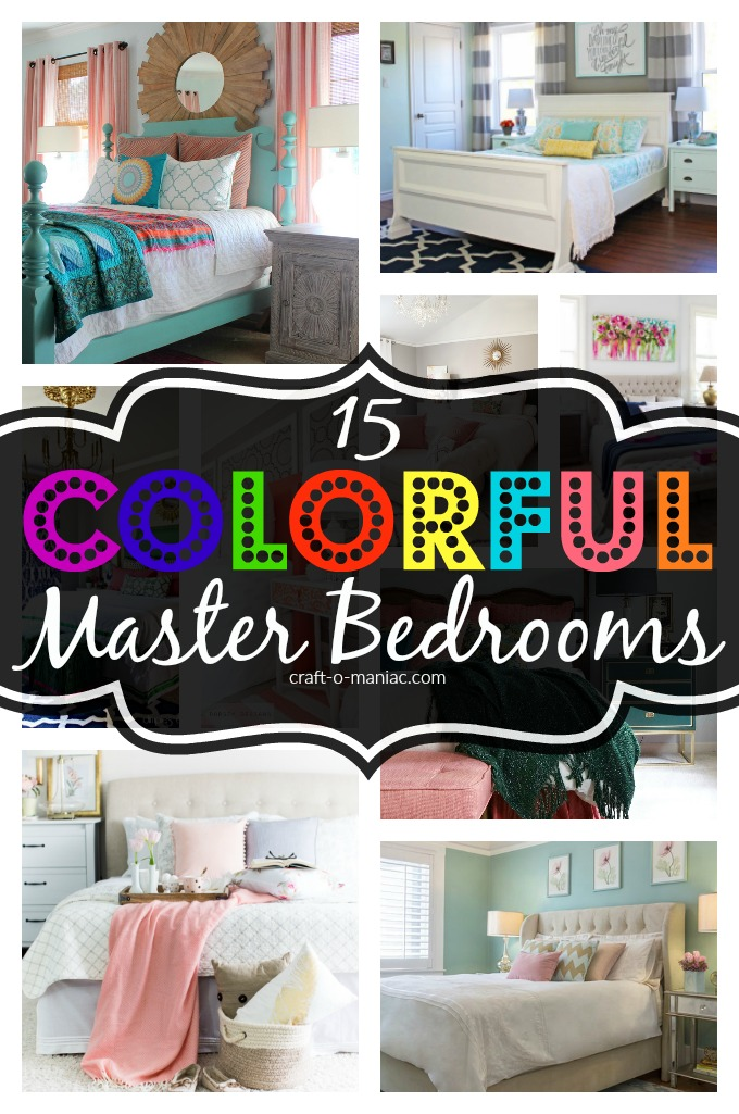 15 Colorful Master Bedrooms Craft O Maniac