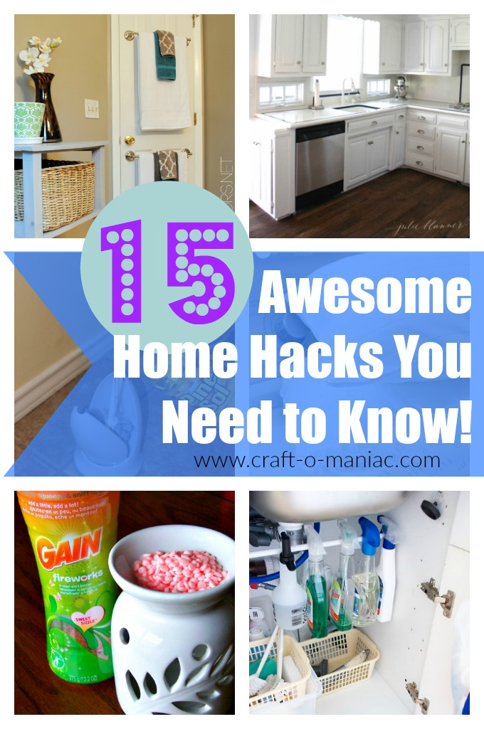 15 Awesome Home Hacks You Need to Know