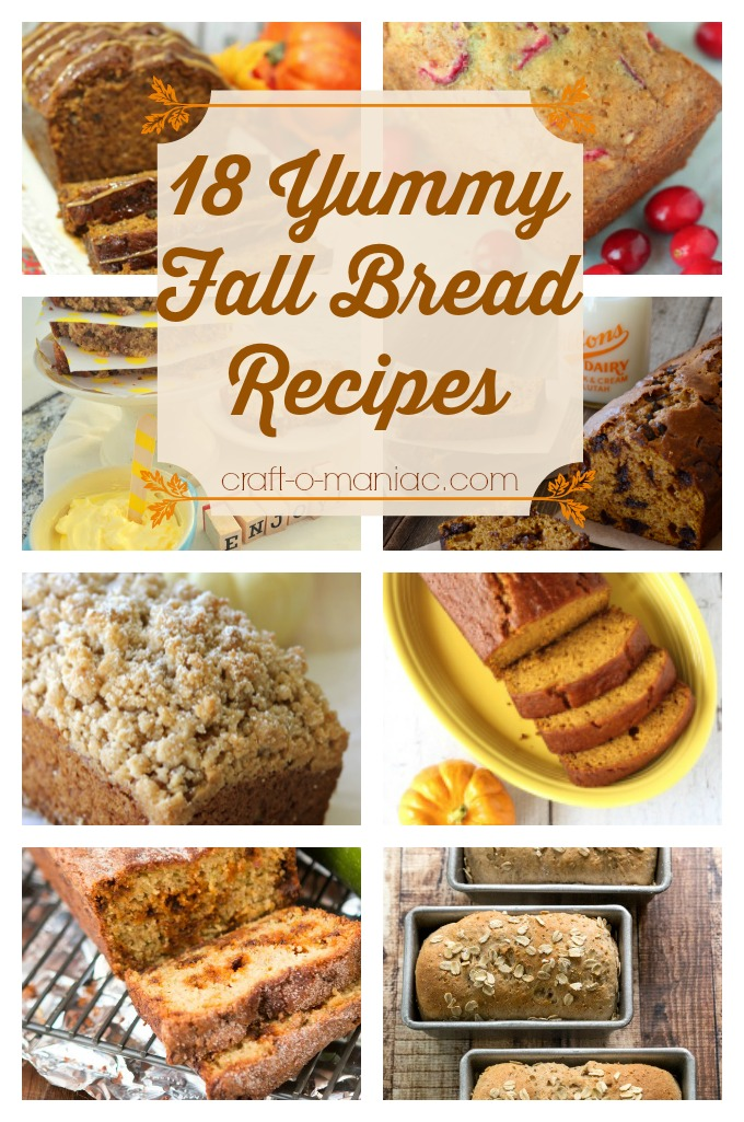 18 Yummy Fall Bread Recipes