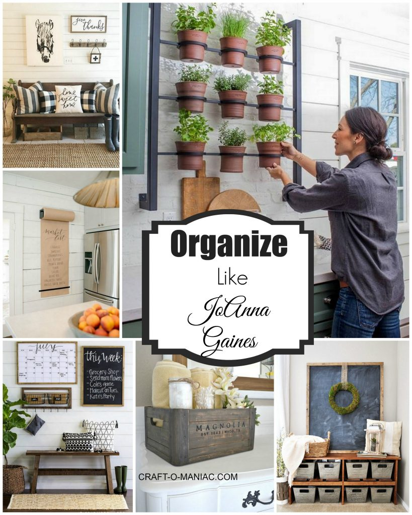 Organize Your Home Like JoAnna Gaines