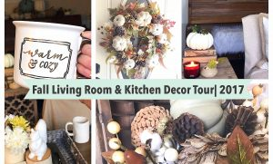 Fall Living Room & Kitchen Decor Tour| 2017