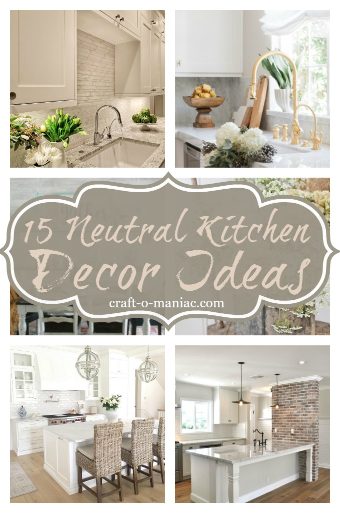 15 Neutral Kitchen Decor Ideas
